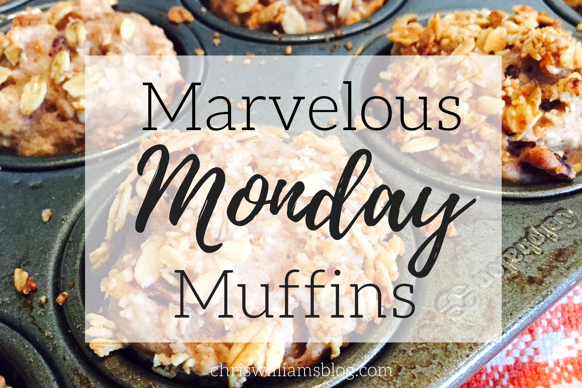Marvelous Monday Muffins